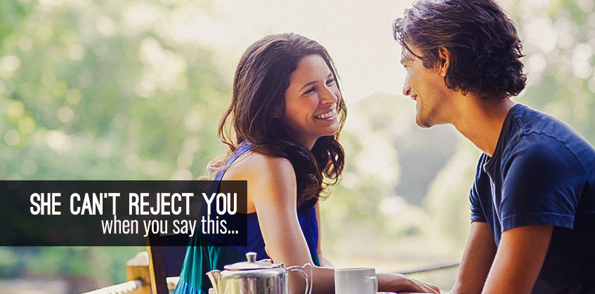 She can't reject you when you say this | Understand Attraction